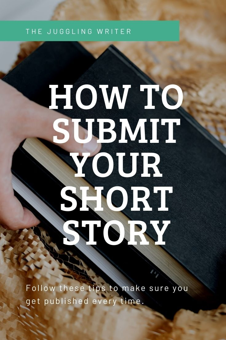 How to Submit a Short Story and Get Accepted Every Time
