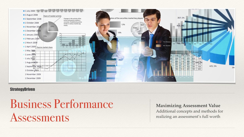 Maximizing Assessment Value | Maximizing the Value of Business Performance Assessments Training Program | Digital Products Platform | Nathan Ives