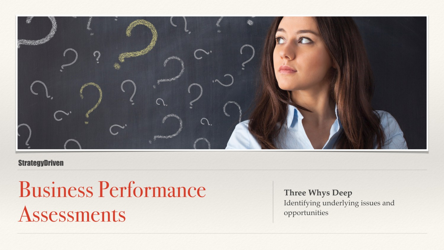 Three Whys Deep | Maximizing the Value of Business Performance Assessments Training Program | Digital Products Platform | Nathan Ives