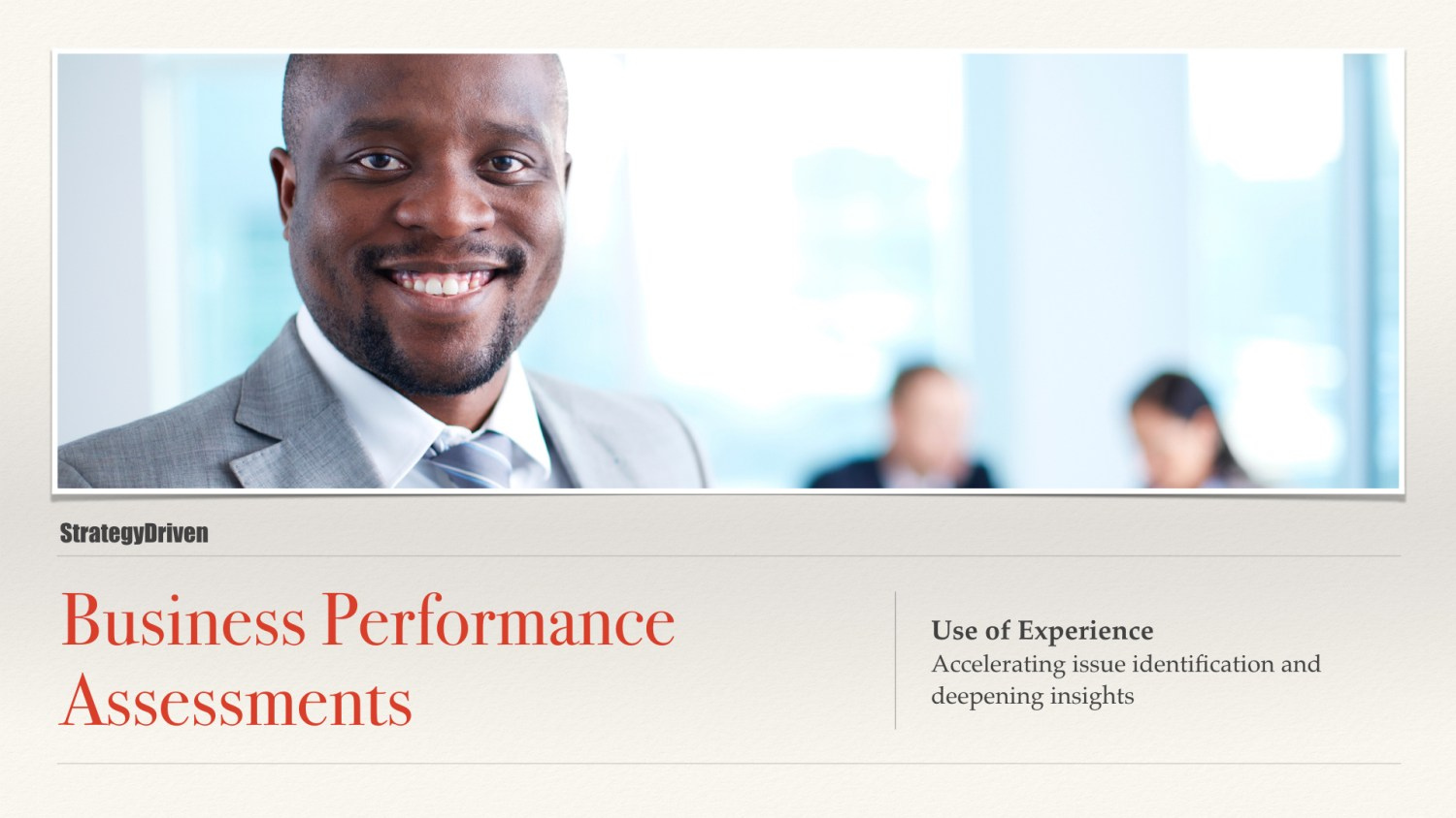 Use of Experience | Maximizing the Value of Business Performance Assessments Training Program | Digital Products Platform | Nathan Ives