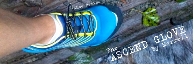 Merrell Barefoot Trail Run Ascend Glove – Shoe Review by BJ Smith