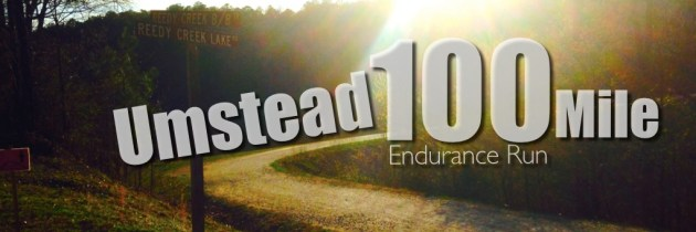 Umstead 100 Mile Endurance Run – 2014 Race Recap