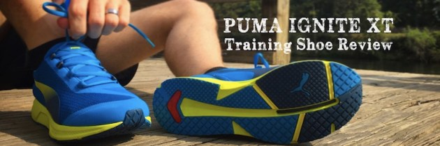 Training Shoe Review: PUMA IGNITE XT – #NoMatterWhat