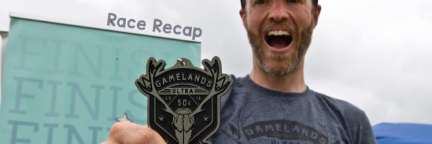 Gamelands Ultra 50K Race Recap