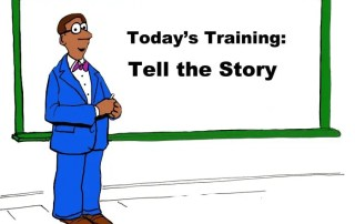 today's training -- tell a story