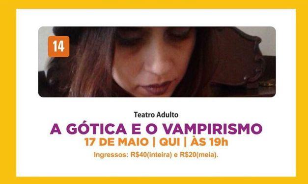 Espetáculo 'A Gótica e o Vampirismo' trata de problemas da juventude