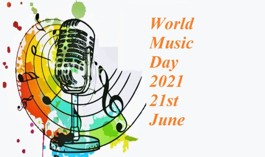 Everything Know About- World Music Day 2021