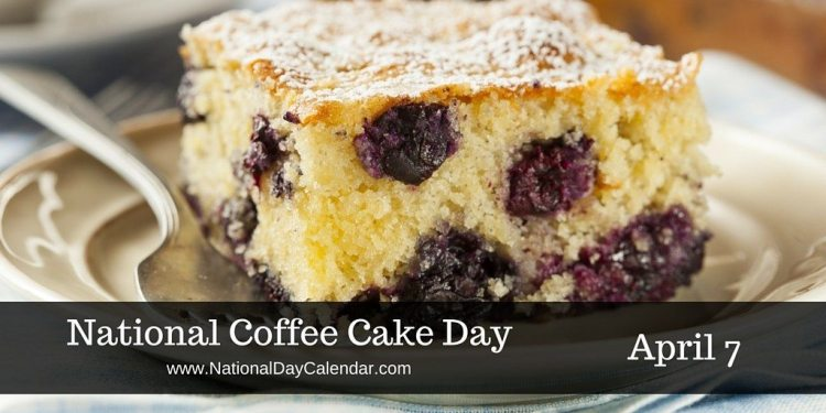 National Coffee Cake Day April 7