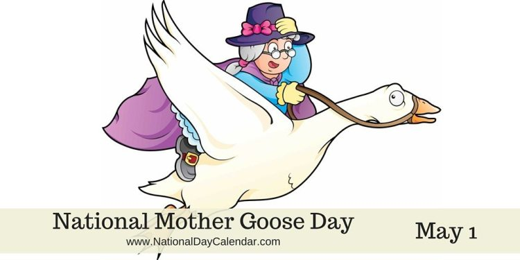 National Mother Goose Day - May 1