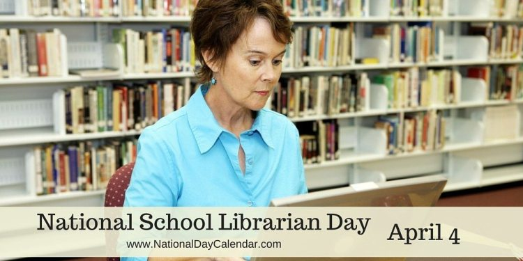 National School Librarian Day - April 4