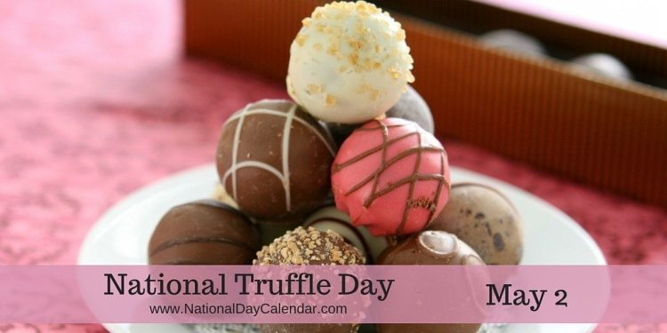 National Truffle Day - May 2