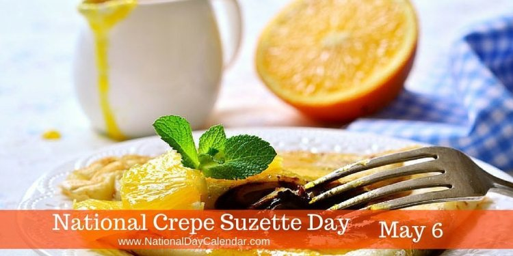 National Crepe Suzette Day May 6