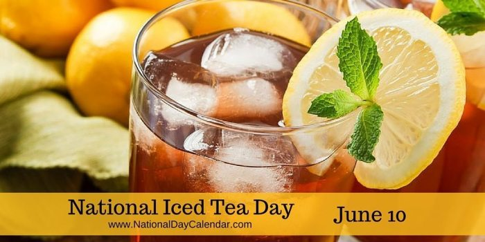 National Iced Tea Day June 10