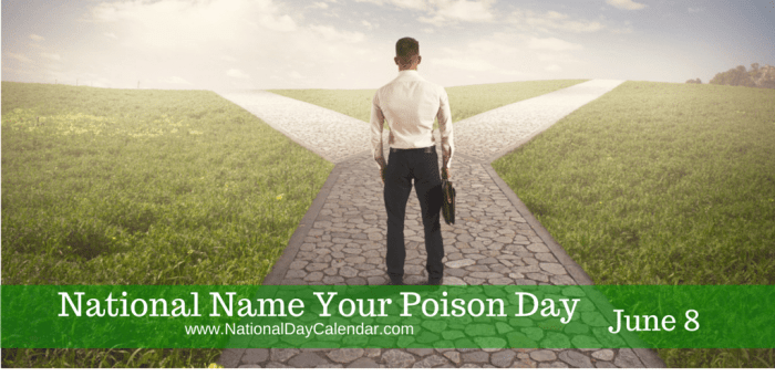 National Name Your Poison Day June 8