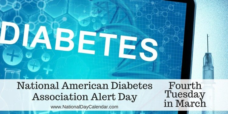 National American Diabetes Association Alert Day - Fourth Tuesday in March