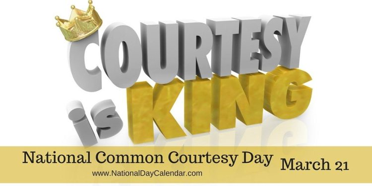 National Common Courtesy Day - March 21