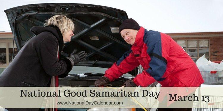 National Good Samaritan Day - March 13
