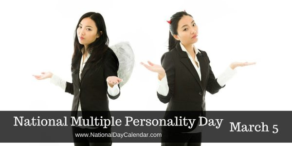 National Multiple Personality Day - March 5