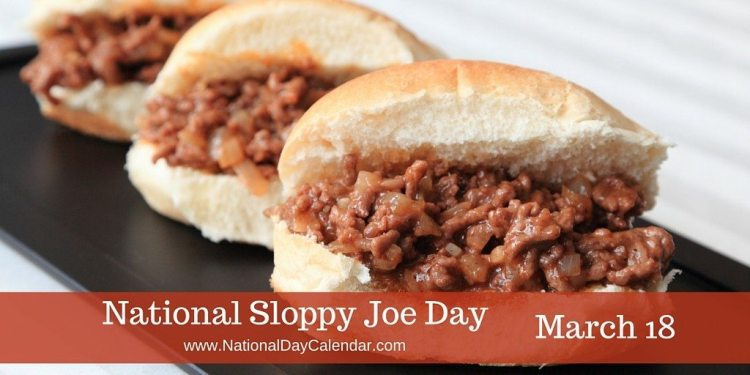 National Sloppy Joe Day - March 18
