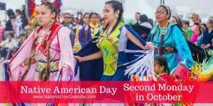 Native American Day Second Monday in October