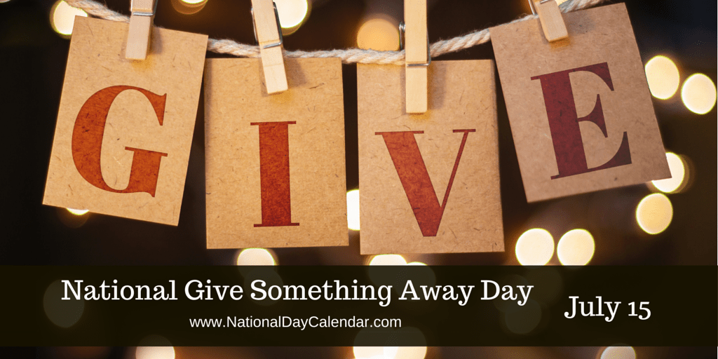 National Give Something Away Day July 15