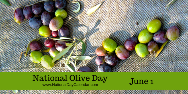 National Olive Day June 1