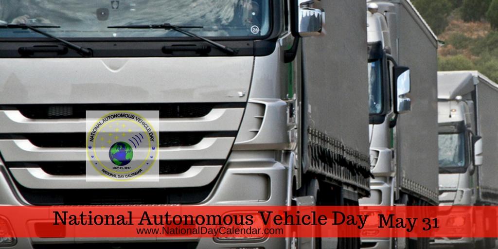 National Autonomous Vehicle Day - May 31 (11)