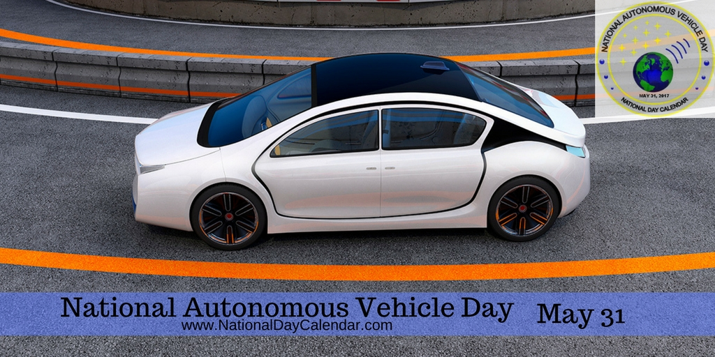 National Autonomous Vehicle Day - May 31 (9)