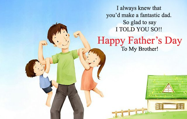 Fathers Day Brother Wishes