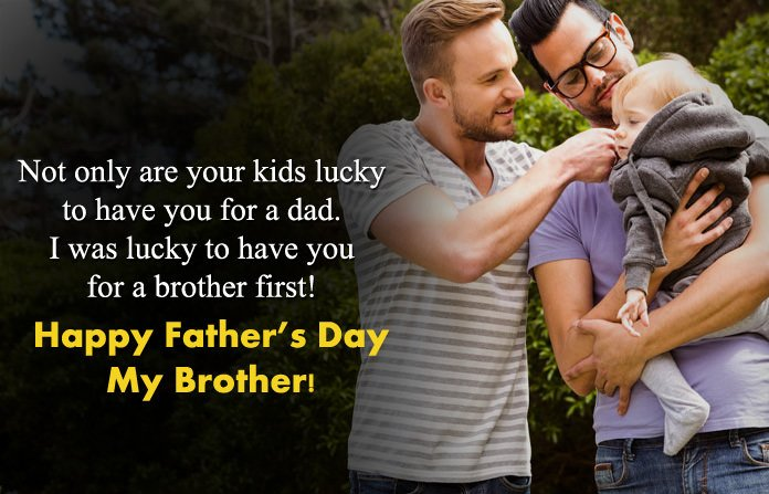 Fathers Day quotes for Brothers