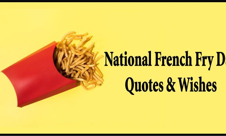 French Fry Day Quotes