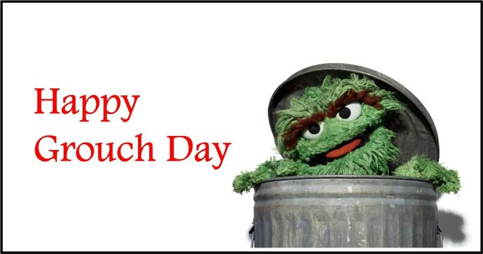 Happy Grouch Day