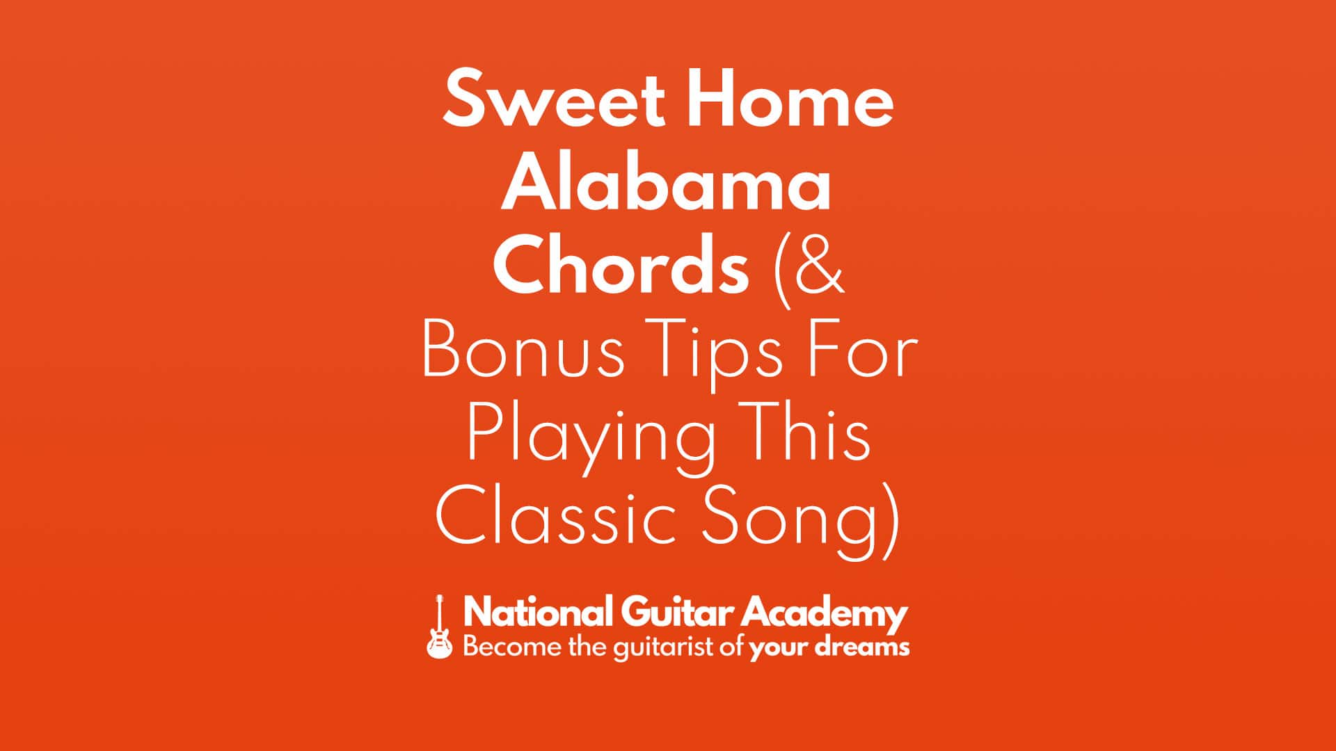 Includes easy guitar tab for guitar or strum or voice in g major. Sweet Home Alabama Chords Bonus Tips For Playing This Classic Song Page 2 Of 2 National Guitar Academy