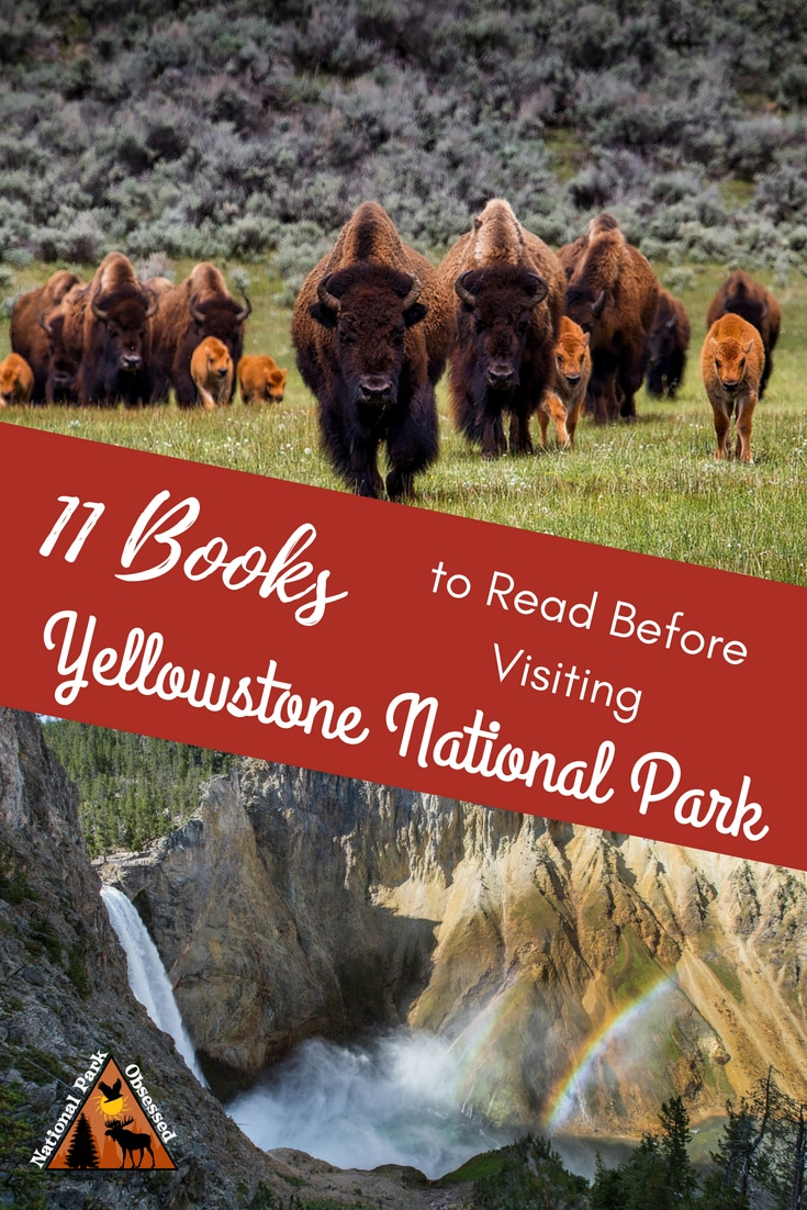 A visit to Yellowstone is more than a visit to nature.  It is walk thru history.  Enhance your visit with 10 Books to Read Before Visiting Yosemite National Park