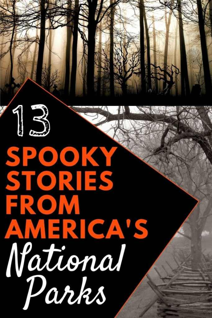 Wildlife, nature, and ghost. The national parks have a storied history. Find out about the darker side in with America's most haunted national parks. #nationalpark #nationalparks spooky national park / ghosts in the national parks / scary stories from the national parks / campfire stories / national park scary stories / national park ghosts