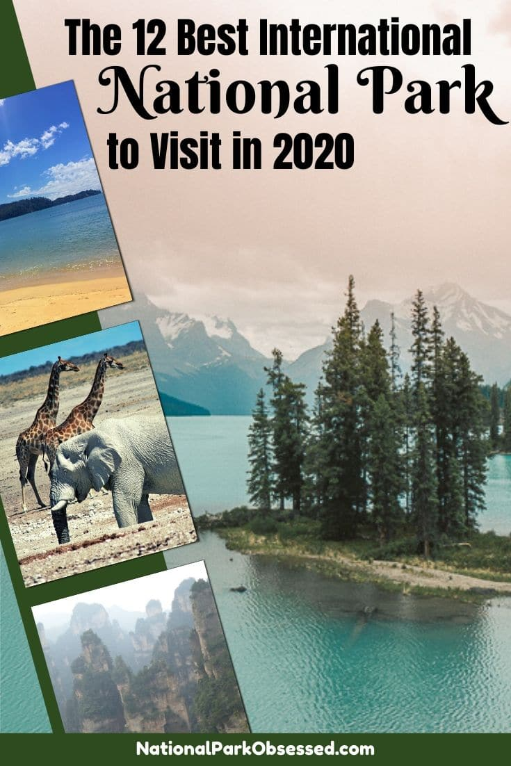Looking to go international and still visit some of the national parks of other countries?  Here are 12 International National Parks that you should visit in 2020.