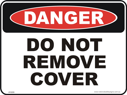 Do Not Remove cover D10209 - National Safety Signs