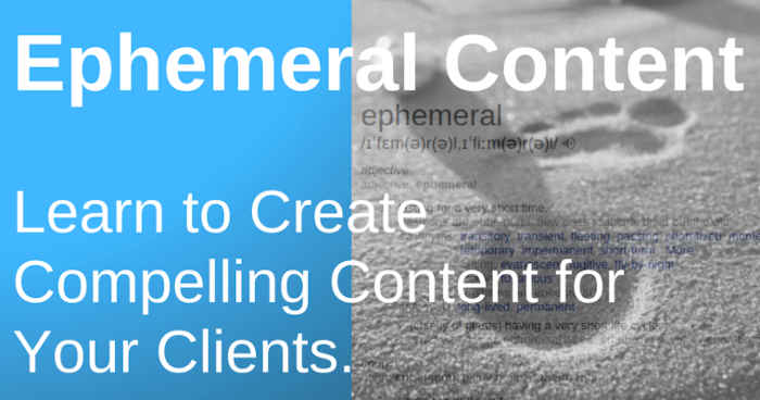 Take Advantage Of Ephemeral Content