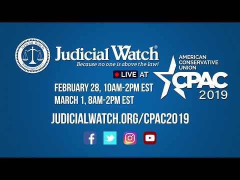 Save the Date! Judicial Watch @ #CPAC2019 – Feb 28 to March 1