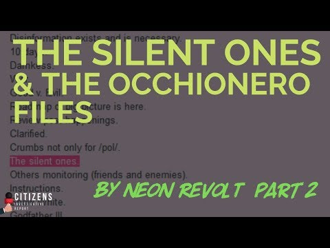 The Silent Ones & The Occhionero Files NEONREVOLT Part 2