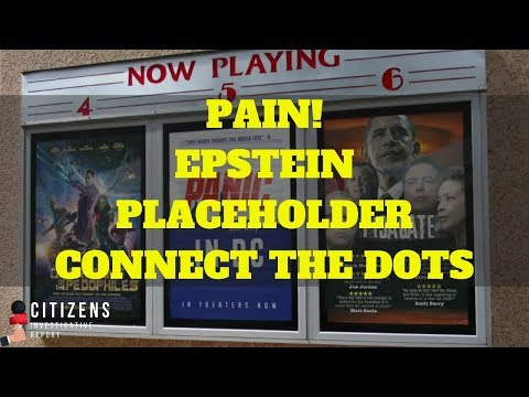 PAIN! #NewQ Epstein Placeholder, Connect the Dots!