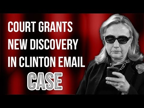 JUDICIAL WATCH VICTORY: Court Grants Significant NEW Discovery in Clinton Email Case!   Tom Fitton