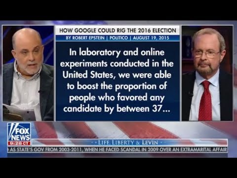 Mark Levin spoke to Dr Robert Epstein about the manipulation of votes and voters