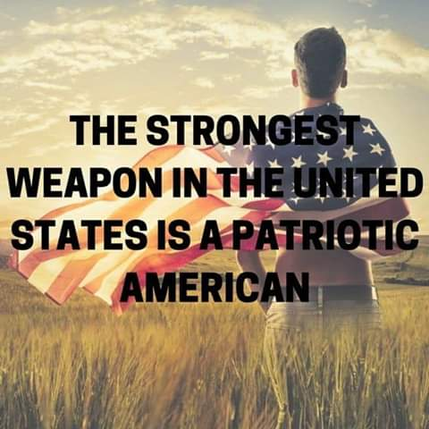 [Q #4642] Meme: The Strongest Weapon in the United States is a Patriotic American