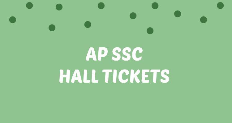 AP ssc hall tickets 2021