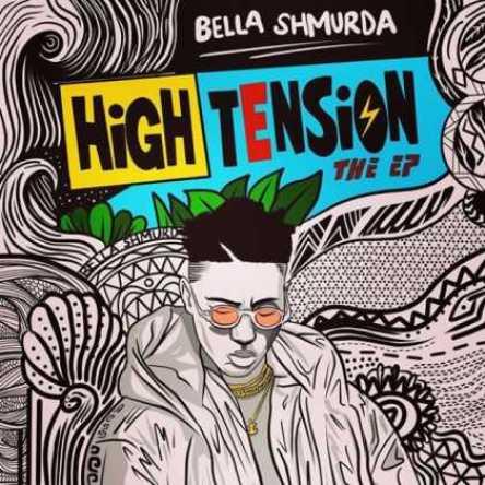 Bella Shmurda High Tension