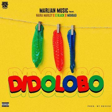 Marlian Music ft. Naira Marley, C Blvck, Mohbad – Dido Lobo