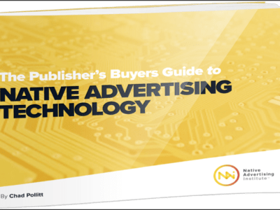 Publisher's Buyers Guide to Native Ad Tech 2017