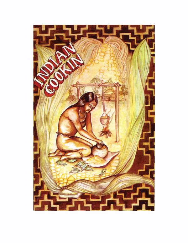 Indian Cookin Native American Cookbook