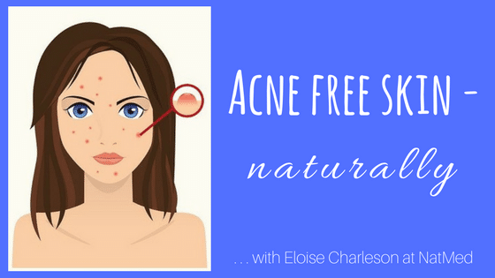 Acne free skin – naturally